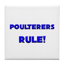 Poulterers Rule! Tile Coaster