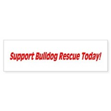 Bulldog Rescue Bumper Sticker