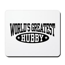 World's Greatest Hubby Mousepad
