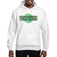 Social Workers Stop Global Warming Hoodie Sweatshirt