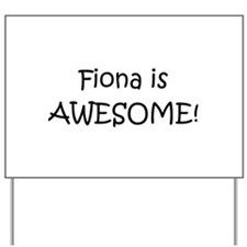 Cute Fiona Yard Sign