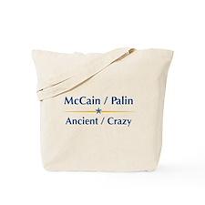 McCain Palin - Ancient Crazy Tote Bag
