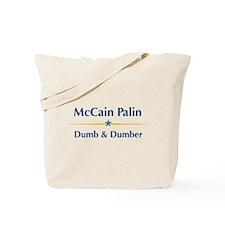 McCain Palin - Dumb Dumber Tote Bag