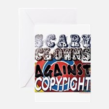 Scary Clowns Against Copyrigh Greeting Card