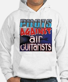 Pilots Against Air Guitarists Hoodie