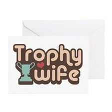 Trophy Wife Greeting Cards (Pk of 10)