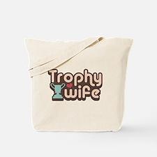 Trophy Wife Tote Bag