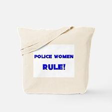 Police Women Rule! Tote Bag