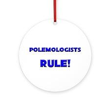 Polemologists Rule! Ornament (Round)
