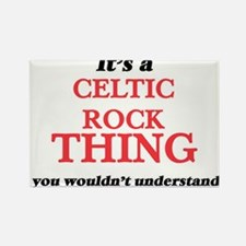 It's a Celtic Rock thing, you wouldn&# Magnets