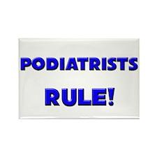 Podiatrists Rule! Rectangle Magnet