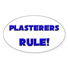 Plasterers Rule! Oval Decal