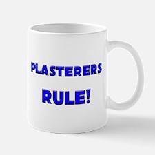 Plasterers Rule! Mug