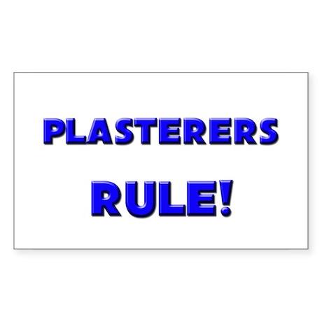Plasterers Rule! Rectangle Sticker
