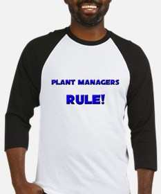 Plant Managers Rule! Baseball Jersey