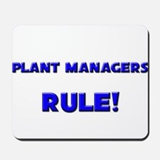 Plant Managers Rule! Mousepad