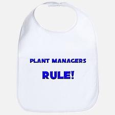 Plant Managers Rule! Bib