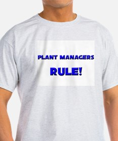 Plant Managers Rule! T-Shirt