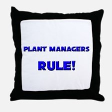 Plant Managers Rule! Throw Pillow