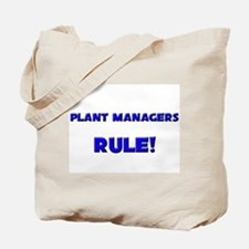 Plant Managers Rule! Tote Bag