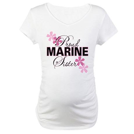 Proud Marine Sister Maternity T-Shirt
