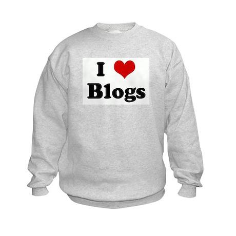 I Love Blogs Kids Sweatshirt