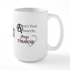 Don't Fear Anarchy Large Mug