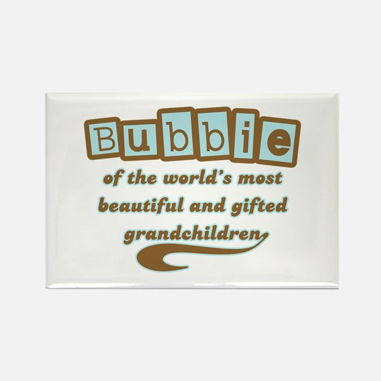 Bubbie of Gifted Grandchildren Rectangle Magnet