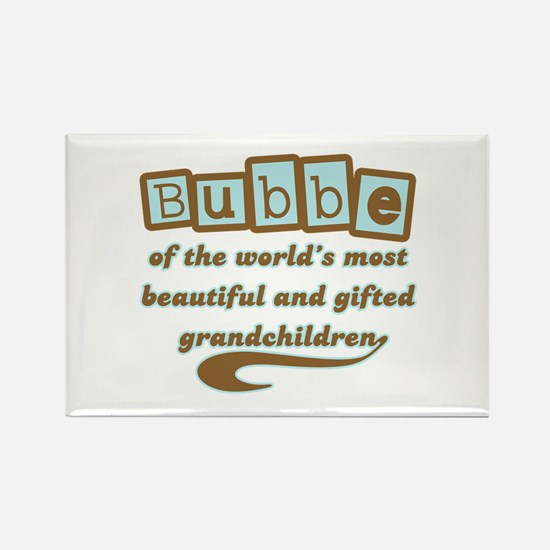 Bubbe of Gifted Grandchildren Rectangle Magnet