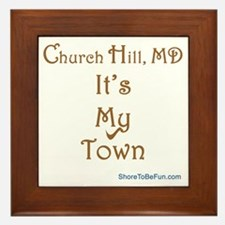 Church Hill It's My Town Framed Tile