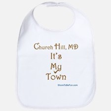 Church Hill It's My Town Bib