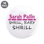 Shrill Baby Shrill- 3.5