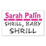 Shrill Baby Shrill- Rectangle Sticker