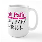 Shrill Baby Shrill- Large Mug