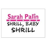 Shrill Baby Shrill- Large Poster