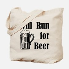 Will Run for Beer Tote Bag