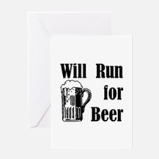 Will Run for Beer Greeting Card