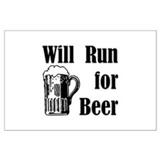 Will Run for Beer Large Poster