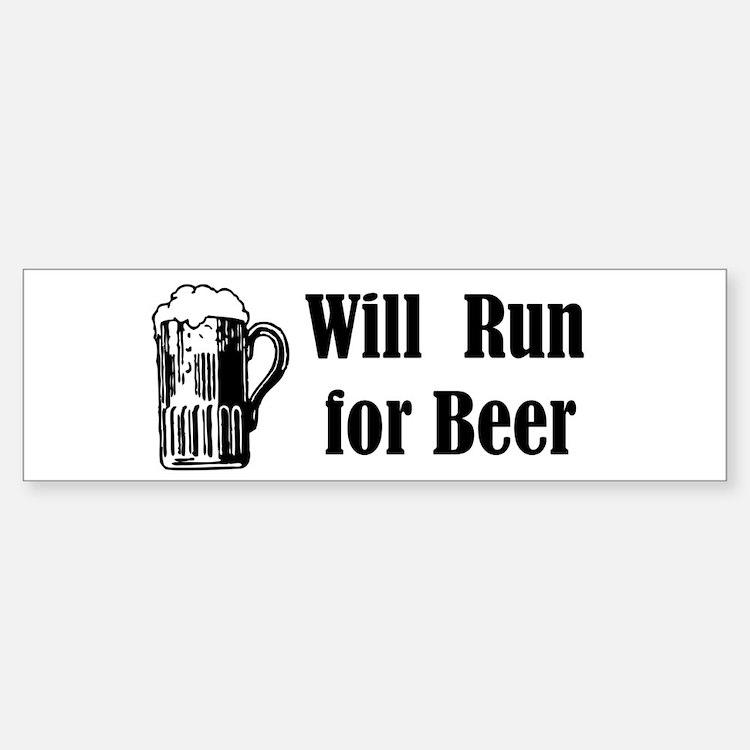 Will Run for Beer Bumper Bumper Bumper Sticker