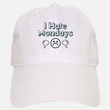I Hate Mondays Baseball Baseball Cap