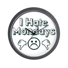 I Hate Mondays Wall Clock