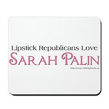 LipstickRepublicanslove Palin Mousepad