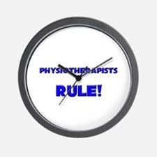 Physiotherapists Rule! Wall Clock