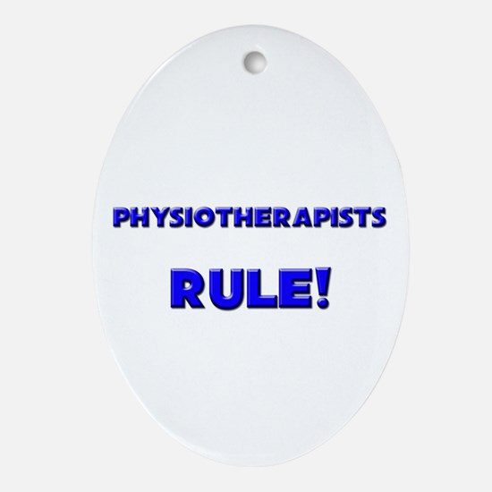 Physiotherapists Rule! Oval Ornament