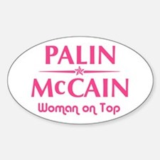 Palin McCain Woman on Top Oval Decal