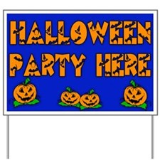 Halloween Party Here Large Yard Sign