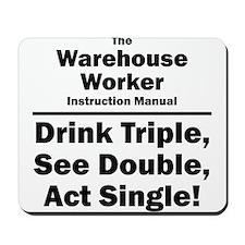 Warehouse Worker Mousepad
