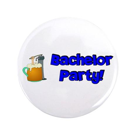 "Bachelor Party 3.5"" Button"