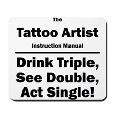 Tattoo Artist Mousepad