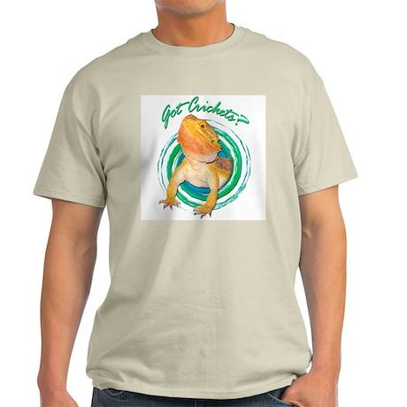 Bearded Dragon Got Crickets 4 Light T-Shirt